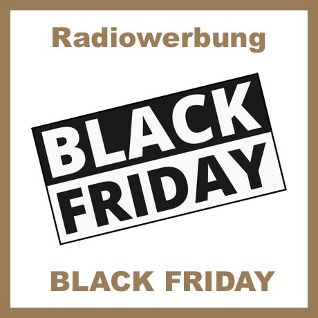 Radiowerbung Black Friday
